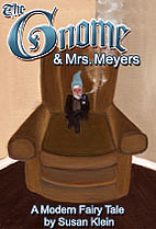 The Gnome and Mrs. Meyers by Susan Klein