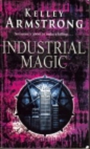 Industrial Magic (Women of the Otherworld,…