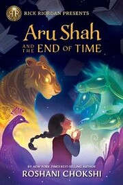 Aru Shah and the End of Time (A Pandava…