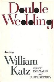 Double Wedding – tekijä: William Katz
