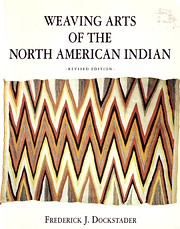 Weaving arts of the North American Indian av…