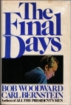 The Final Days by Bob Woodward