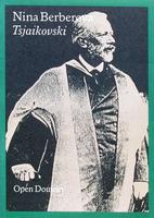 Tchaikovski: Biographie by Nina Berberova