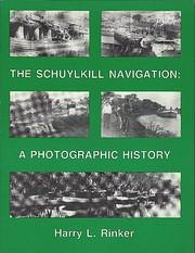 Schuylkill Navigation: A Photographic…