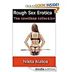 Rough Sex Erotica by Nikita Malice