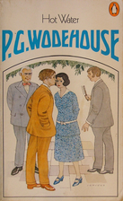 Hot Water by P. G. Wodehouse