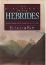 Discovery of the Hebrides: Voyagers to the…