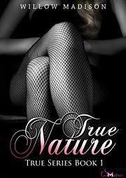 True Nature: A Dark Romance (True Series…