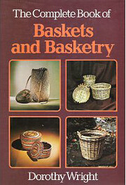 The Complete Book of Baskets and Basketry…