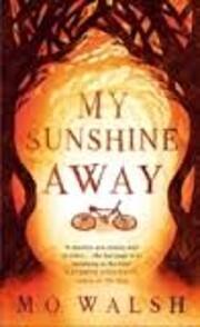 My Sunshine Away af M. O. Walsh