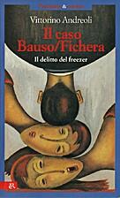 Il caso Bauso/Fichera: Il delitto del…