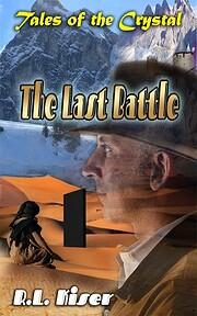 The Last Battle – tekijä: R.L. Kiser