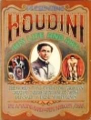Houdini, His Life and Art by James Randi