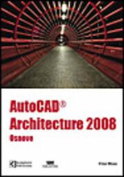 AutoCAD Architecture 2008 - osnove de Eliz…