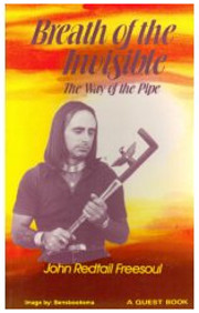 Breath of the Invisible: The Way of the Pipe…