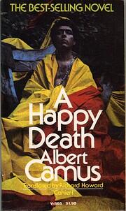 A Happy Death por Albert Camus