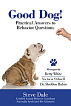 Good Dog! Practical Answers to Behavior…