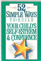 52 Simple Ways to Build Your Child's…