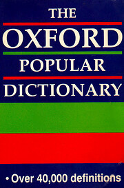 The Oxford popular dictionary