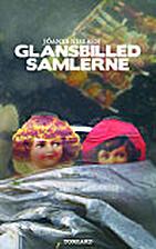 Glansbildesamlarane by Jóanes Nielsen