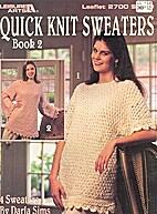 Quick Knit Sweaters Book 2 Leisure Arts…