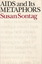 AIDS and Its Metaphors by Susan Sontag