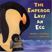 The Emperor Lays An Egg – tekijä: Brenda…