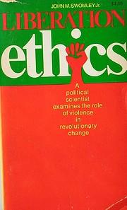 Liberation Ethics av John M. Swomley Jr.