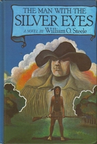 The Man with the Silver Eyes by William O.…