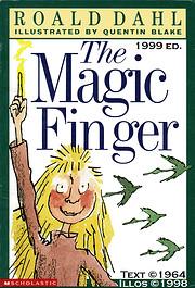 The Magic Finger – tekijä: Roald Dahl