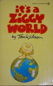 It's a Ziggy World de Tom Wilson