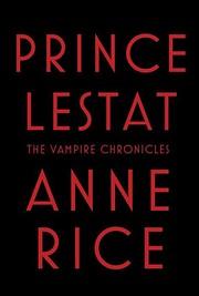 Prince Lestat de Anne Rice
