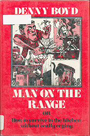 Man on the Range; or, How to Survive in the…
