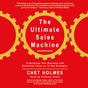 By Chet Holmes: The Ultimate Sales Machine:…