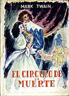 El Círculo de la Muerte by Mark Twain