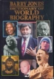 Dictionary of world biography de Barry O…