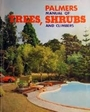Palmers manual of trees, shrubs & climbers - Stanley J Palmer