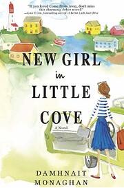 New Girl in Little Cove: A Novel de Damhnait…