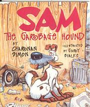 Sam the Garbage Hound de Charnan Simon