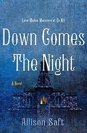 Down Comes the Night: A Novel de Allison…