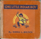 One Little Indian Boy by Emma L. Brock