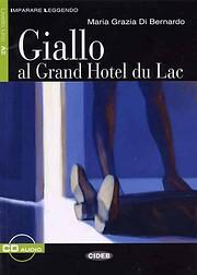 Giallo Al Grand Hotel du Lac : Livre seul de…