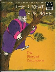 Great Surprise: The Story of Zacchaeus (Arch…