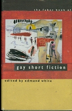 The Faber Book of Gay Short Fiction by…