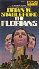 The Florians by Brian M. Stableford