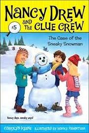 The Case of the Sneaky Snowman (Nancy Drew…