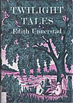 Twilight Tales by Edith Unnerstad