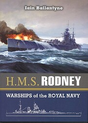 HMS RODNEY: The Famous Ships of the Royal…
