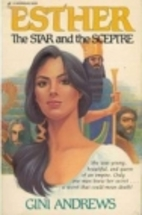 Esther: the star and the sceptre by Gini…