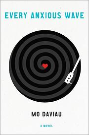 Every Anxious Wave: A Novel av Mo Daviau